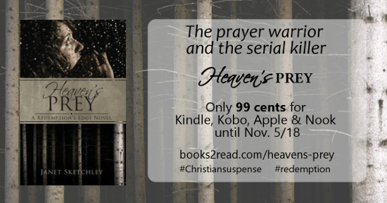 Heaven's Prey, Redemption's Edge Book 1. Ebook only 99 cents until Nov. 5/18.