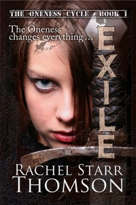 Exile: The Oneness Cycle, by Rachel Starr Thomson
