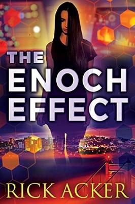 The Enoch Effect, by Rick Acker