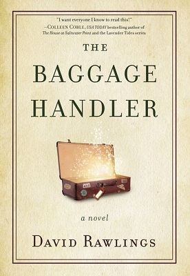 The Baggage Handler, a novel, by David Rawlings