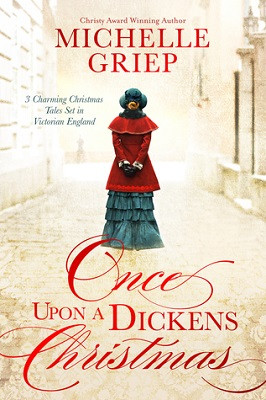 Once Upon a Dickens Christmas, by Michelle Griep | Christmas fiction, Christian fiction, novellas, historical fiction