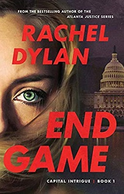 End Game, Book 1 in the Capital Intrigue series from Rachel Dylan