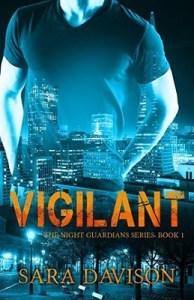 Vigilant, by Sara Davison