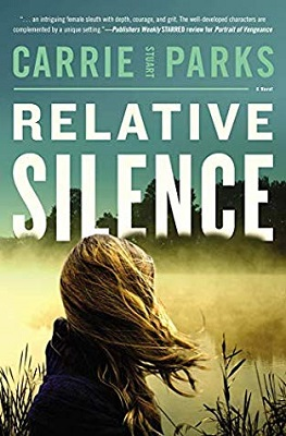 Relative Silence, by Carrie Stuart Parks