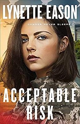 Acceptable Risk, by Lynette Eason