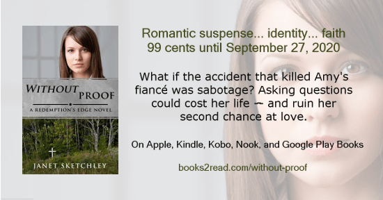 Without Proof: Romantic suspense... identity... faith.