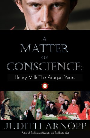 Cover for Judith Arnopp's A Matter of Conscience