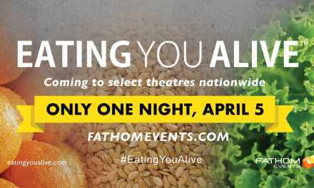"""Eating You Alive"" in 600 Theaters Across U.S. This Thursday, April 5th! Get Your Ticket NOW!"