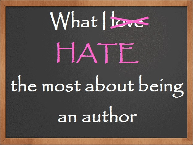 What I hate the most about being an author