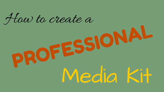 How to create a professional media kit.png