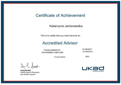 UK Anti-Doping (UKAD) Accredited Advisor.An Advisor plays an essential role in informing athletes and their athlete support personnel (ASP) about the values of clean sport and important anti-doping information.