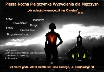 Nocna pielgrzymka wyzwolenia dla mężczyzn. 23 marca 2018 parafia Jana Kantego Warszawa