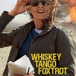 Whiskey Tango Foxtrot review