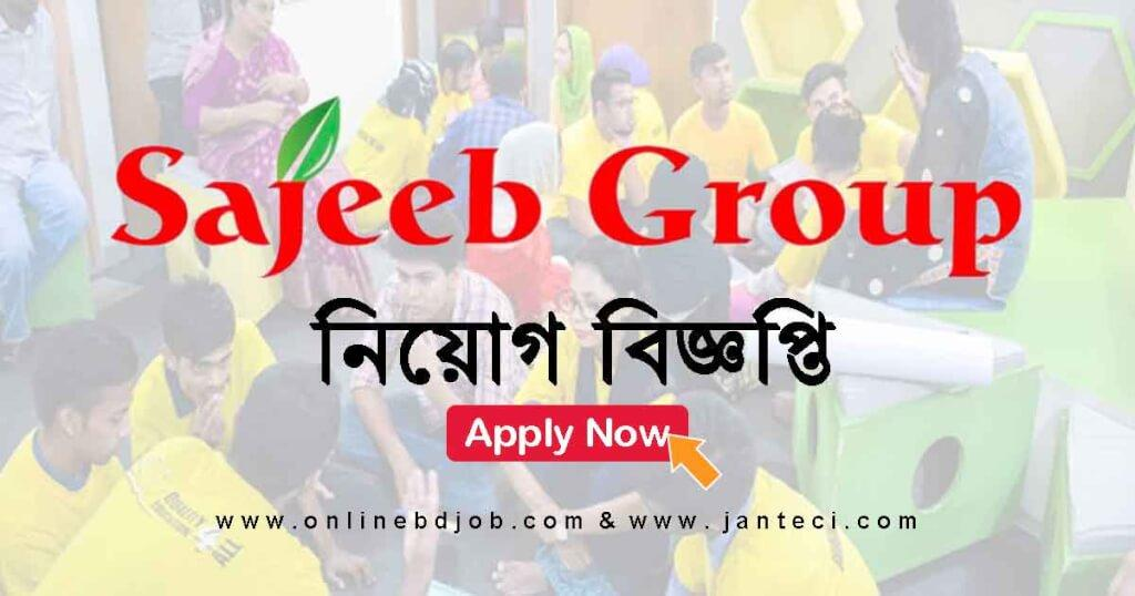 March 29, 2021 Published Sajeeb Group Job Circular