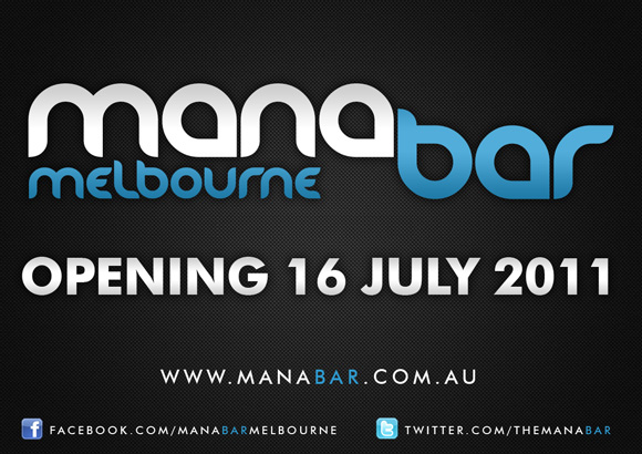 Mana Bar Melbourne…is here!!
