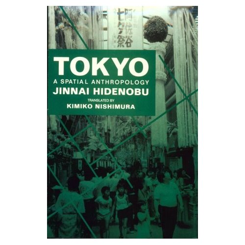 Tokyo - A Spatial Anthropology (English Edition)