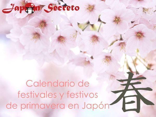 Calendario de festivales y festivos de Japón en primavera