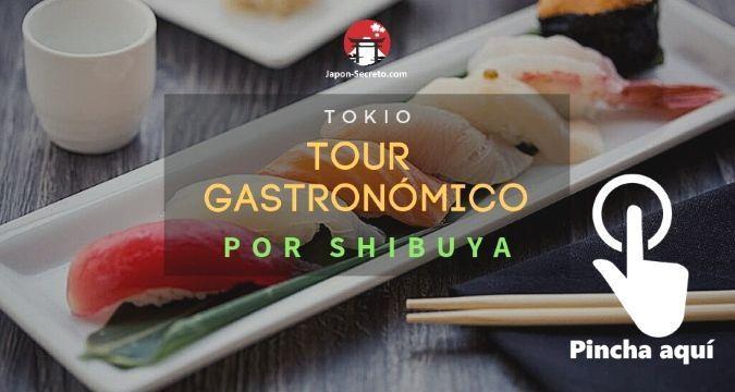 Tour gastronómico por el barrio de Shibuya (Tokio)