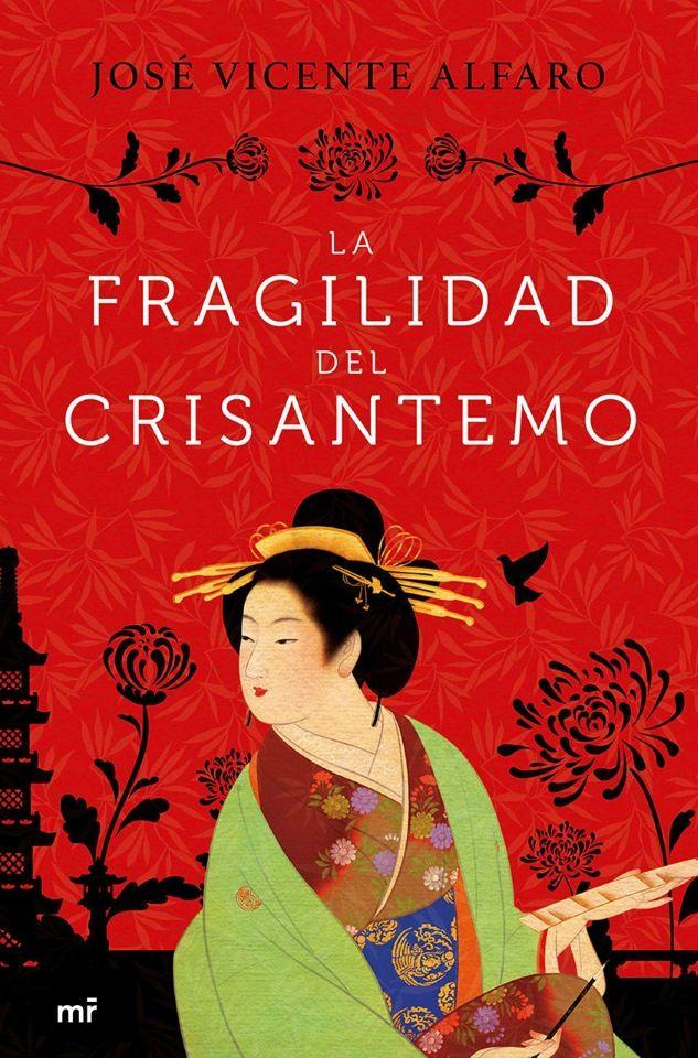 """""""La fragilidad del crisantemo"""", novela de José Vicente Alfaro (Editorial Planeta, 2019) ambientada en el Japón clásico del periodo Heian"""