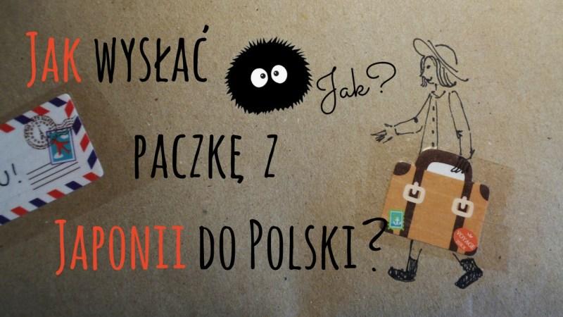 Jak wysłać paczkę z Japonii do Polski