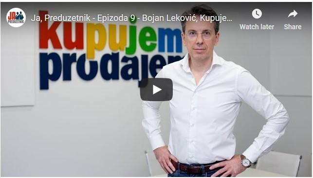 Epizoda 9 – Bojan Leković, KupujemProdajem