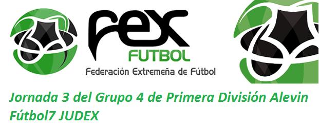 Resumen de la Jornada 3 del Grupo 4 de Primera División Alevin Fútbol7 JUDEX
