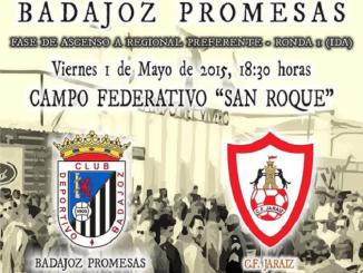 Partido de Ida, Play off de Ascenso a Regional Preferente Badajoz Promesas vs CF Jaraiz