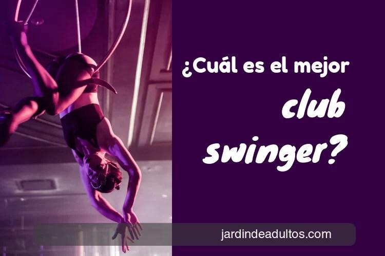 El mejor swinger