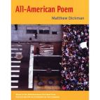 All-American Poem by Matthew Dickman