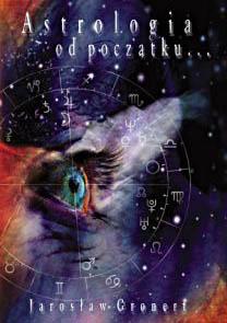 astrologia-od-poczatku-okladka-jaroslaw-gronert