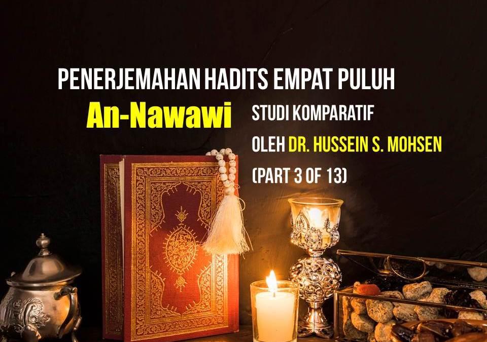 Penerjemahan Hadits Empat Puluh An-Nawawi, Studi Komparatif oleh Dr. Hussein S. Mohsen (Part 3 of 13)