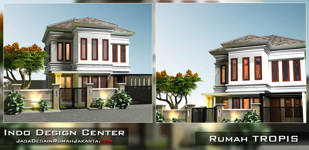 Jasa Desain Rumah Tropis di Jakarta