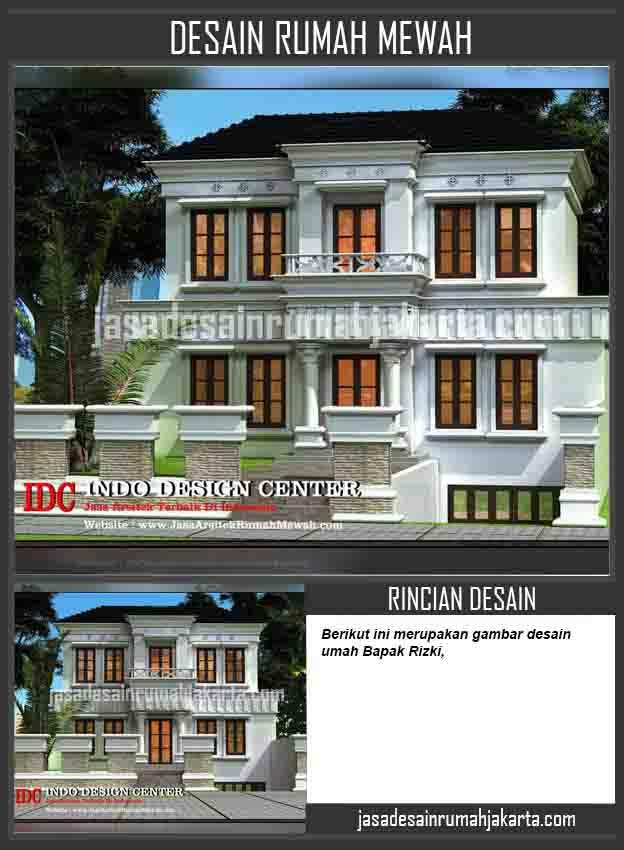 Desain Arsitek Rumah Mewah Bapak Rizki