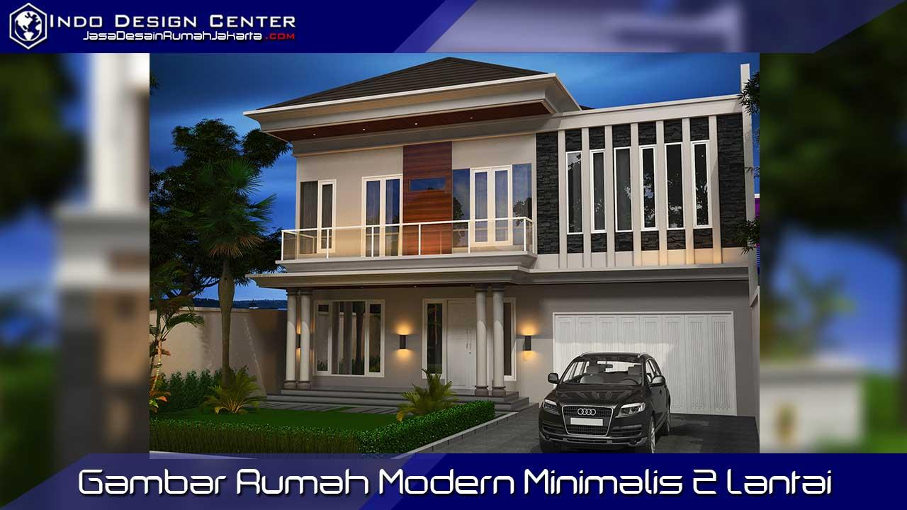 Gambar Rumah Modern Minimalis 2 Lantai - Jasa Desain Rumah Jakarta || Gambar Rumah Murah