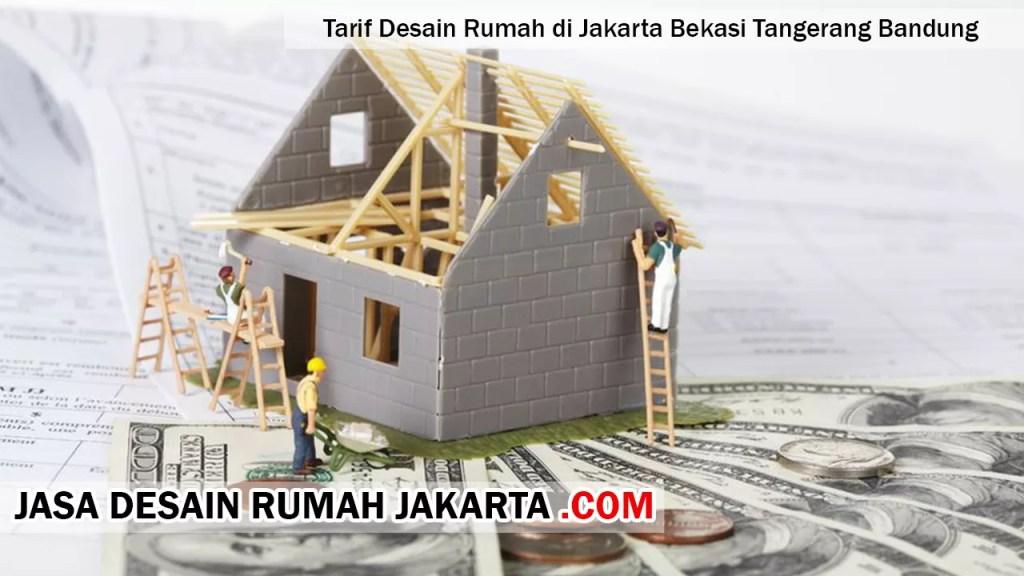 Tarif Desain Rumah di Jakarta Bekasi Tangerang Bandung
