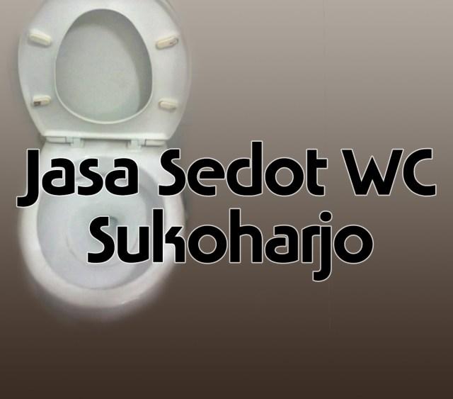 Jasa Sedot Wc Sukoharjo
