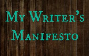 My Writer's Manifesto