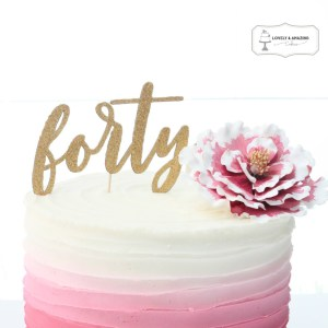 Forty Cake Topper Cut Files