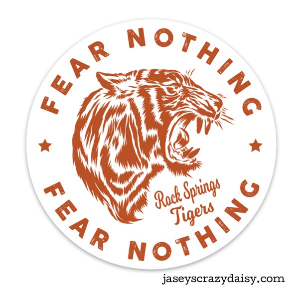 Tigers Fear Nothing Decal