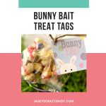 Bunny Bait Treat Tags