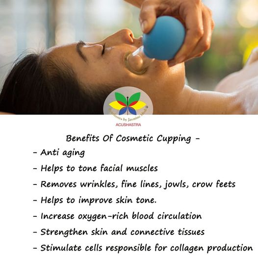Benefit Of Cosmetic Cupping- Acushastra By Jasmine Modi