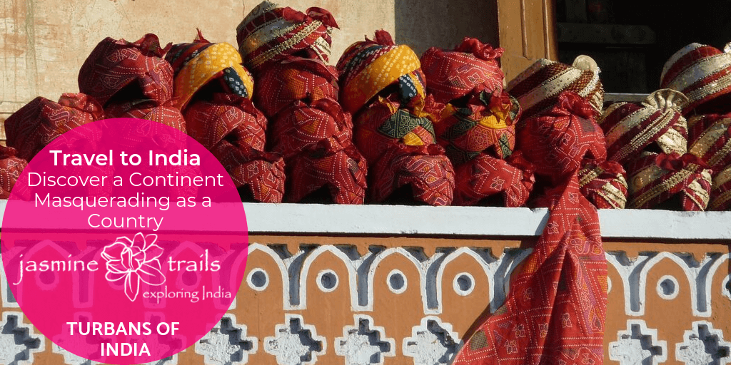 Turbans worn in Rajasthan. A Guide to turbans by Jasmine Trails