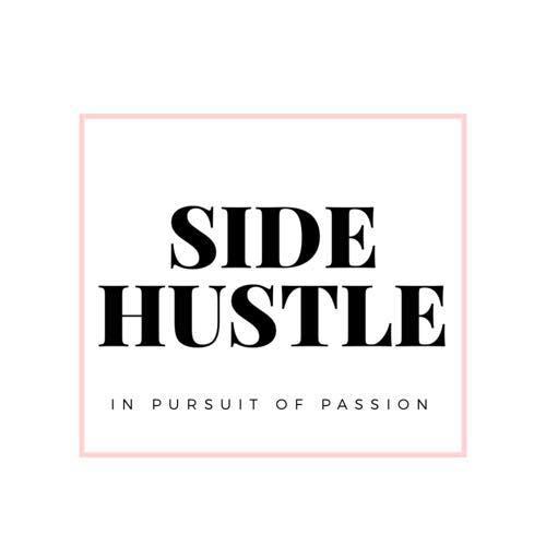 Keep Yo Side Hustle Jasmine Williams Media