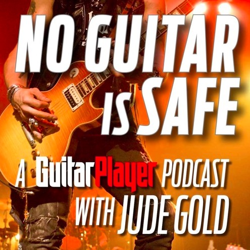 NO GUITAR IS SAFE • A Guitar Player Podcast w/ Jude Gold, Special Guest Jason Becker