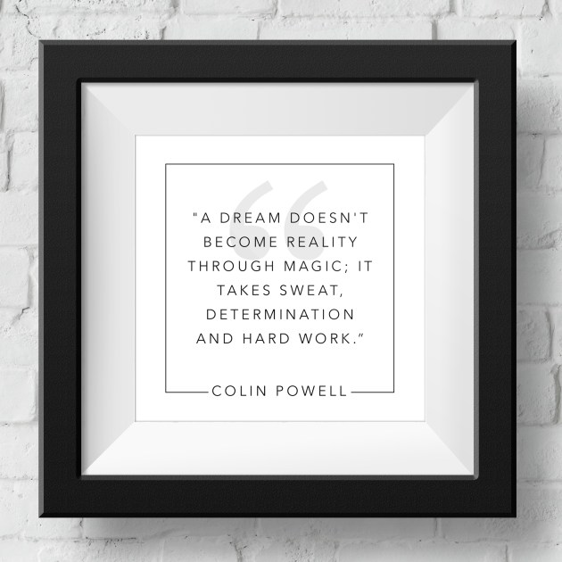 colin-powell-a-dream-doesnt-become-reality-through-magic-framed