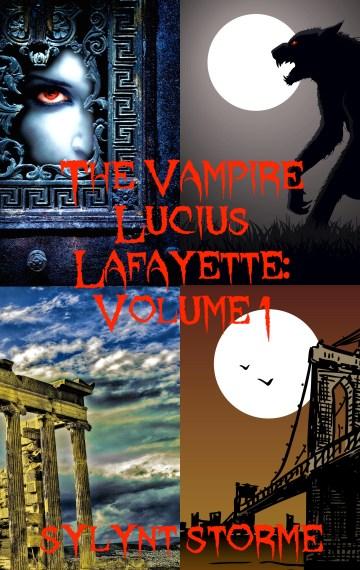 The Vampire Lucius Lafayette Vol 1