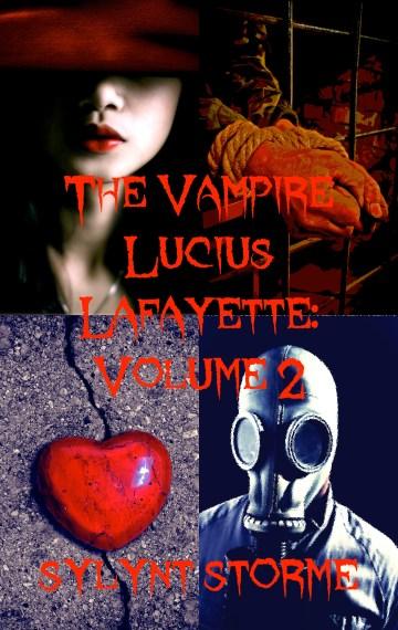 The Vampire Lucius Lafayette Vol 2