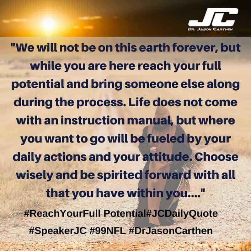 Dr. Jason Carthen: Reach Your Full Potential