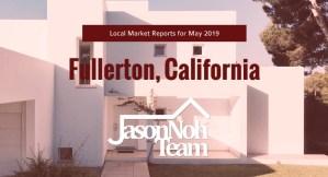 2019년 5월 캘리포니아 플러튼 부동산 시장 분석, Fullerton Real Estate Market Reports for May 2019