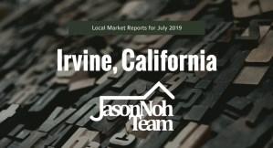 2019년 7월 캘리포니아 얼바인 부동산 시장 분석, Irvine Real Estate Market Reports for July, 2019